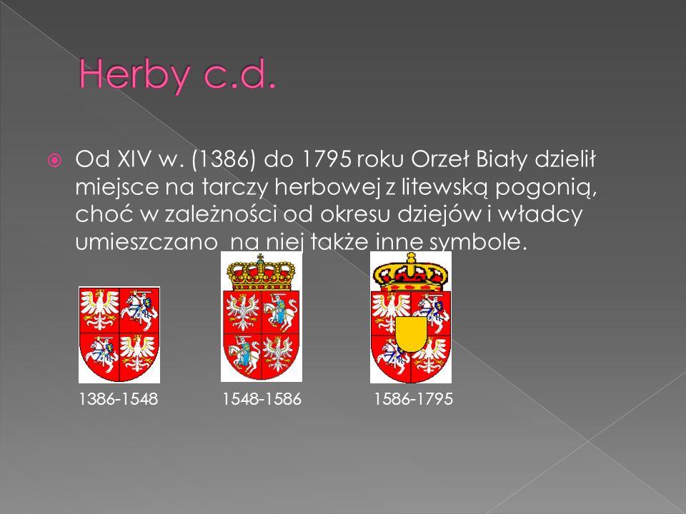 Od XIV w. (1386) do 1795 roku Orzeł Biały dzielił miejsce na tarczy herbowej z litewską pogonią, choć w zależności od okresu dziejów i władcy umieszcz