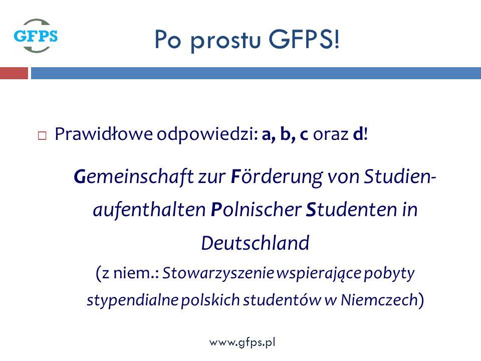 Po prostu GFPS. Prawidłowe odpowiedzi: a, b, c oraz d.