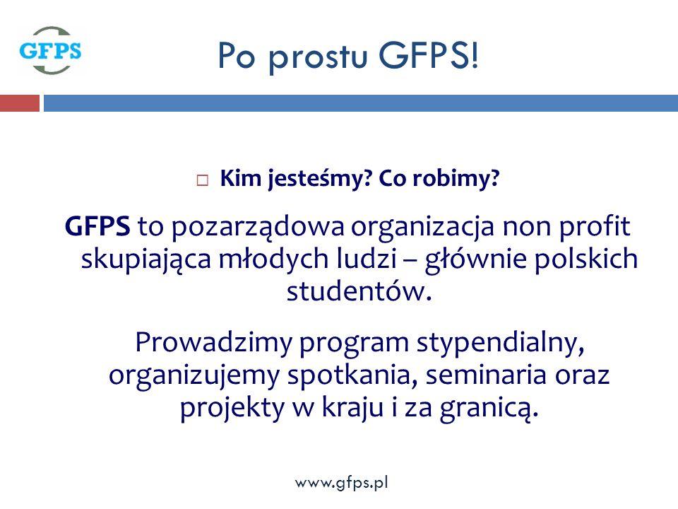 Po prostu GFPS. Kim jesteśmy. Co robimy.