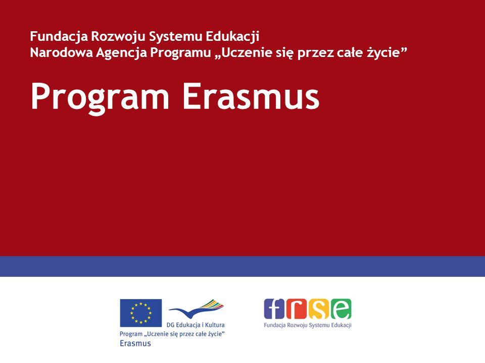 Program Erasmus Fundacja Rozwoju Systemu Edukacji Narodowa Agencja Programu Uczenie się przez całe życie