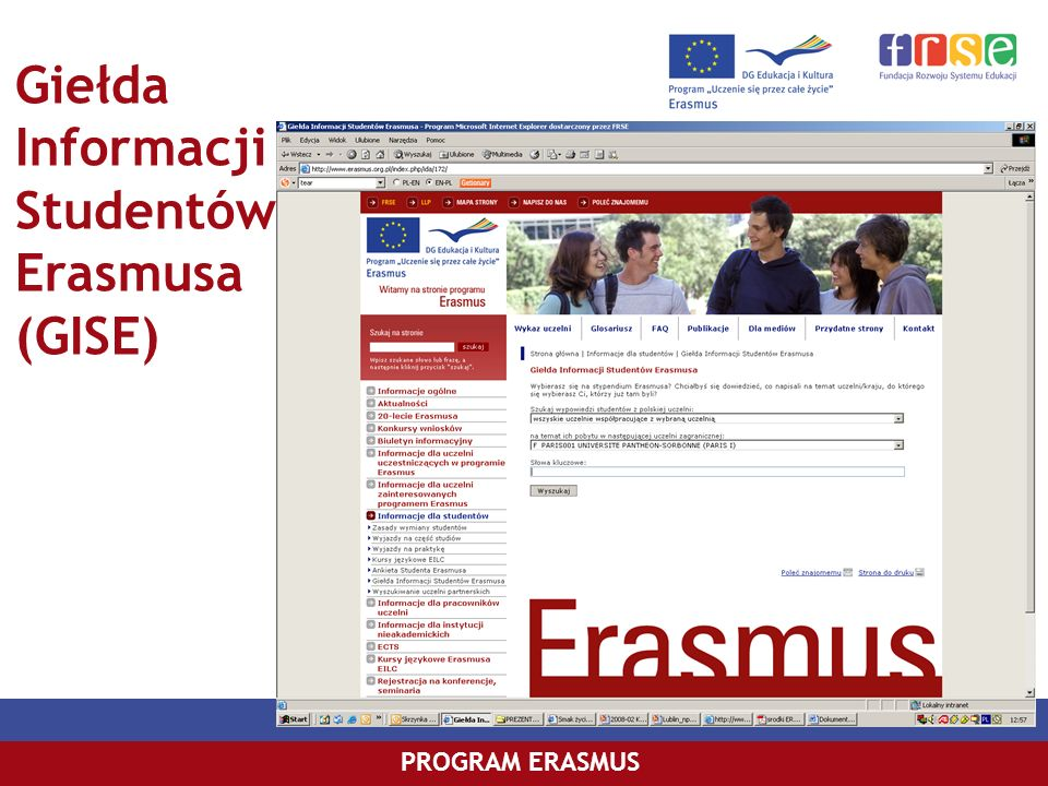Giełda Informacji Studentów Erasmusa (GISE) PROGRAM ERASMUS