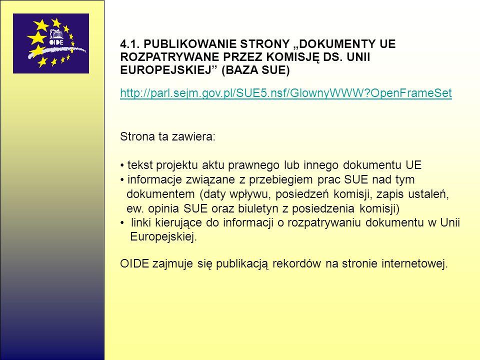 4.1.PUBLIKOWANIE STRONY DOKUMENTY UE ROZPATRYWANE PRZEZ KOMISJĘ DS.