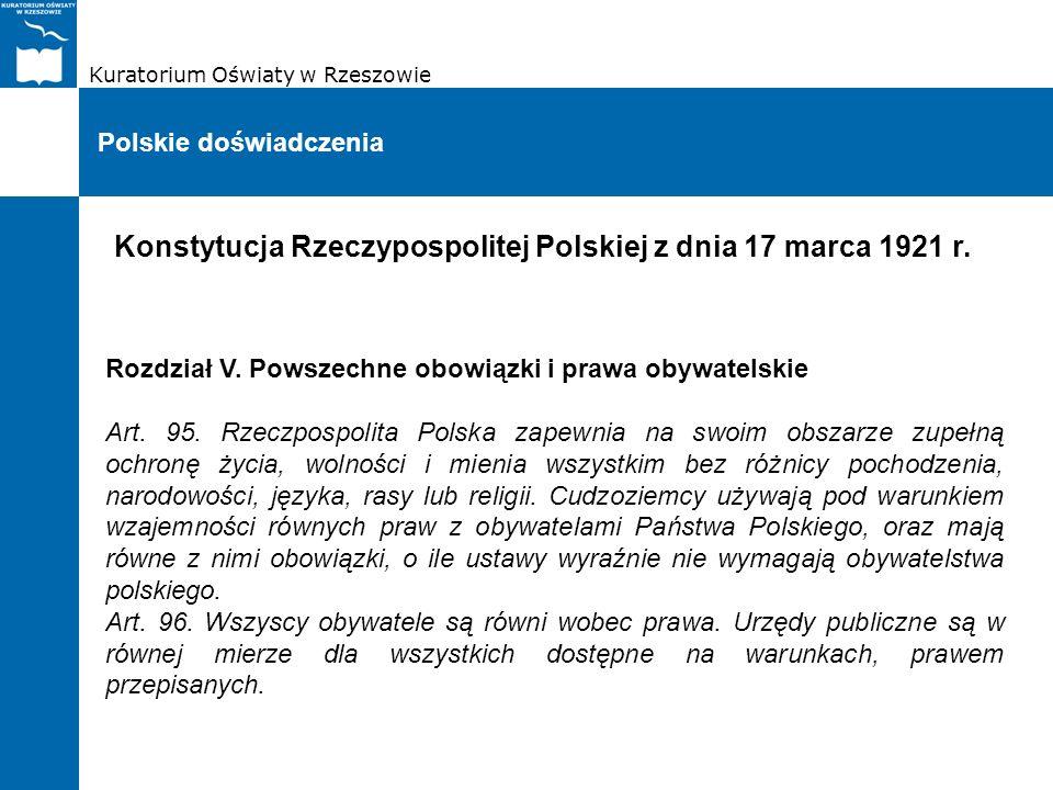 Kuratorium Oświaty w Rzeszowie Polskie doświadczenia Konstytucja Rzeczypospolitej Polskiej z dnia 17 marca 1921 r. Rozdział V. Powszechne obowiązki i