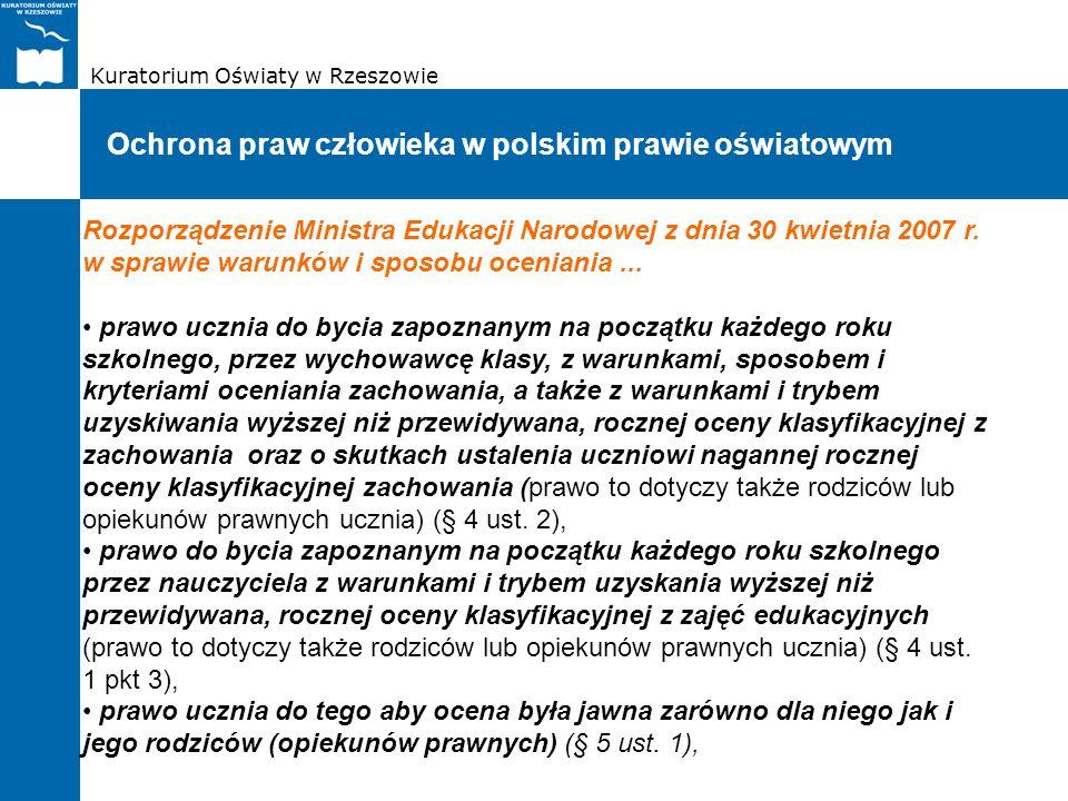 Kuratorium Oświaty w Rzeszowie Ochrona praw człowieka w polskim prawie oświatowym Rozporządzenie Ministra Edukacji Narodowej z dnia 30 kwietnia 2007 r