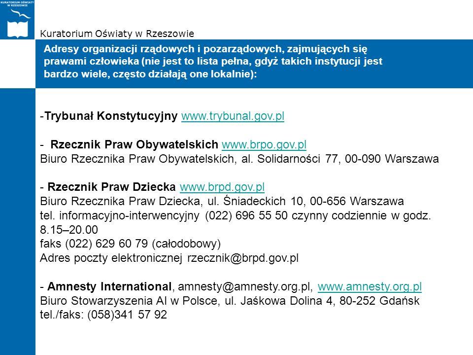 Kuratorium Oświaty w Rzeszowie Adresy organizacji rządowych i pozarządowych, zajmujących się prawami człowieka (nie jest to lista pełna, gdyż takich i
