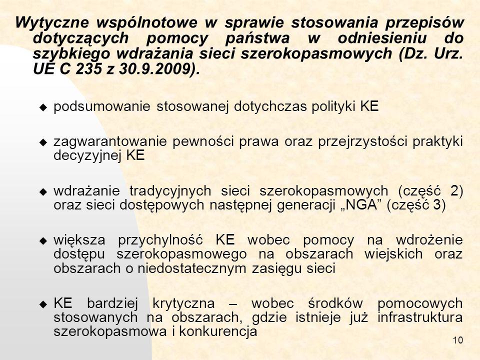 10 Wytyczne wspólnotowe w sprawie stosowania przepisów dotyczących pomocy państwa w odniesieniu do szybkiego wdrażania sieci szerokopasmowych (Dz.