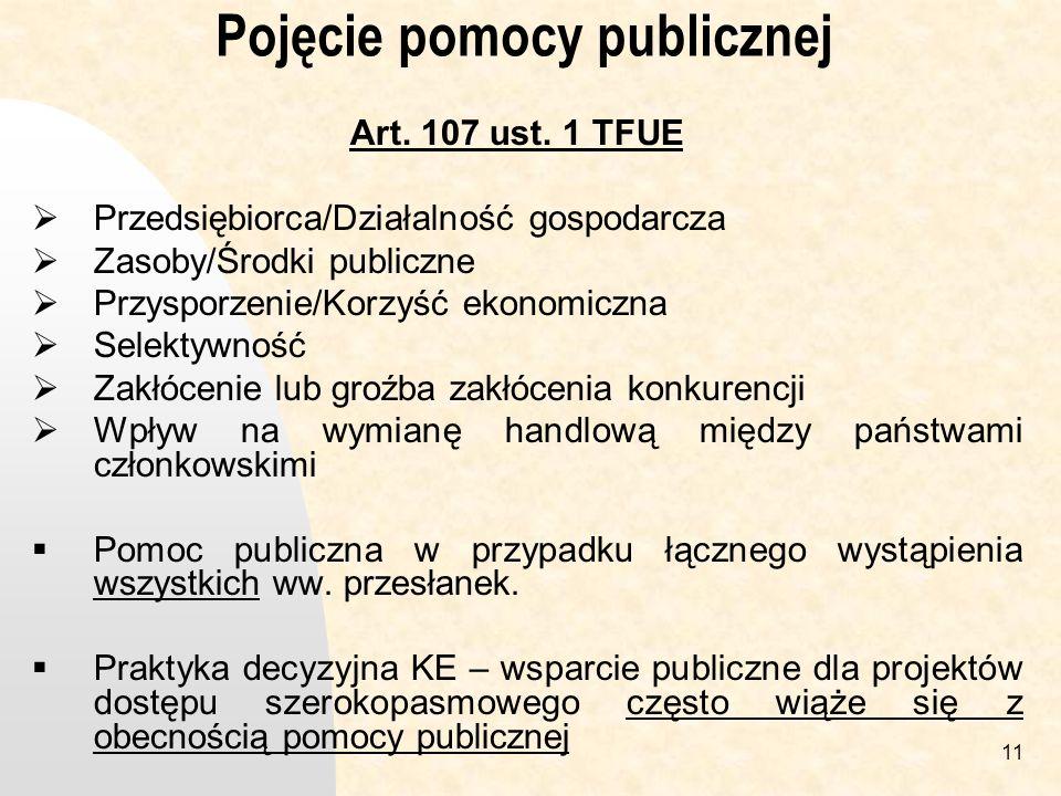 11 Pojęcie pomocy publicznej Art.107 ust.