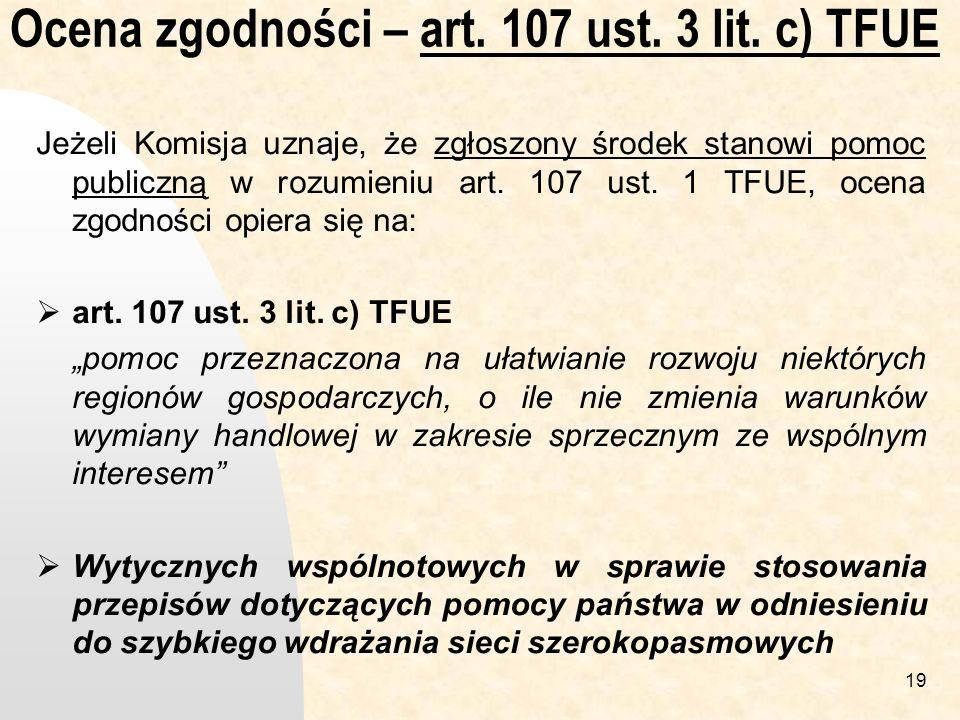 19 Ocena zgodności – art.107 ust. 3 lit.