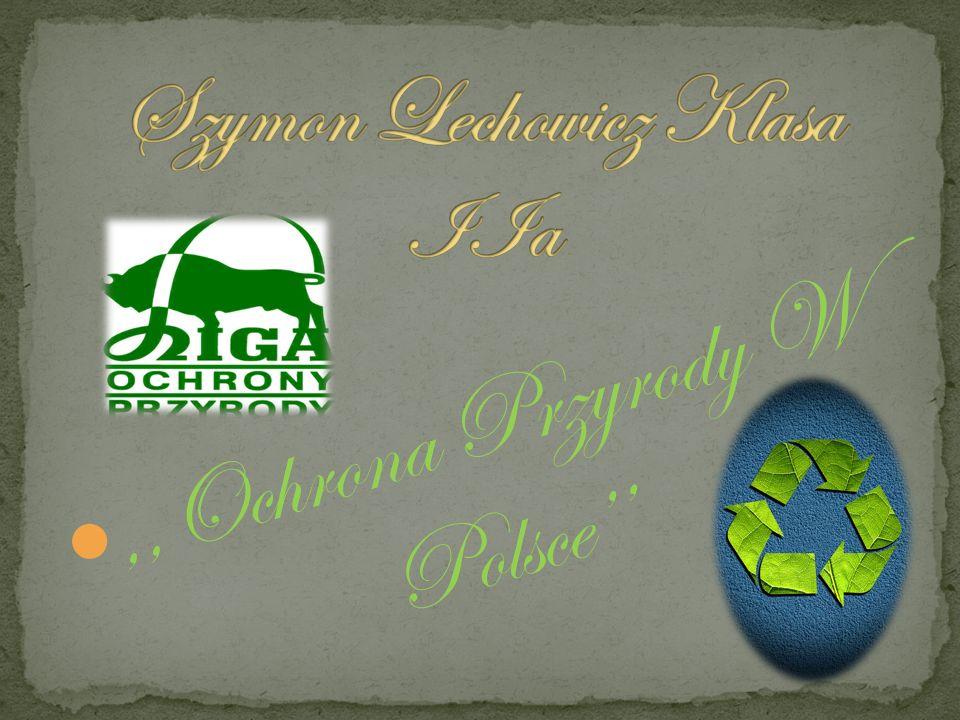 ,,Ochrona Przyrody W Polsce