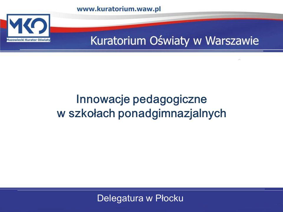 W roku szkolnym 2012/2013 innowacje pedagogiczne zgłosiły: III Liceum Ogólnokształcące im.