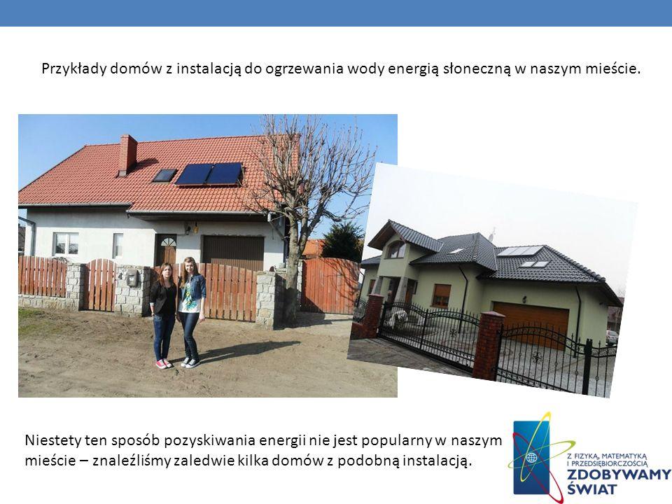 Przykłady domów z instalacją do ogrzewania wody energią słoneczną w naszym mieście. Niestety ten sposób pozyskiwania energii nie jest popularny w nasz