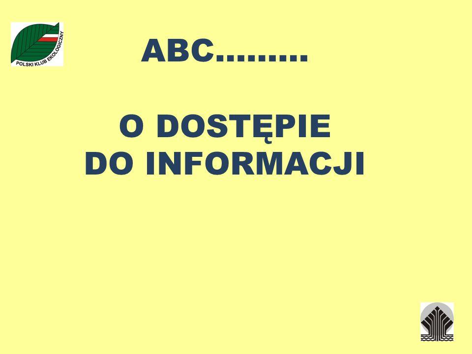 ABC……… O DOSTĘPIE DO INFORMACJI