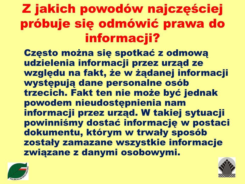 Z jakich powodów najczęściej próbuje się odmówić prawa do informacji? Często można się spotkać z odmową udzielenia informacji przez urząd ze względu n