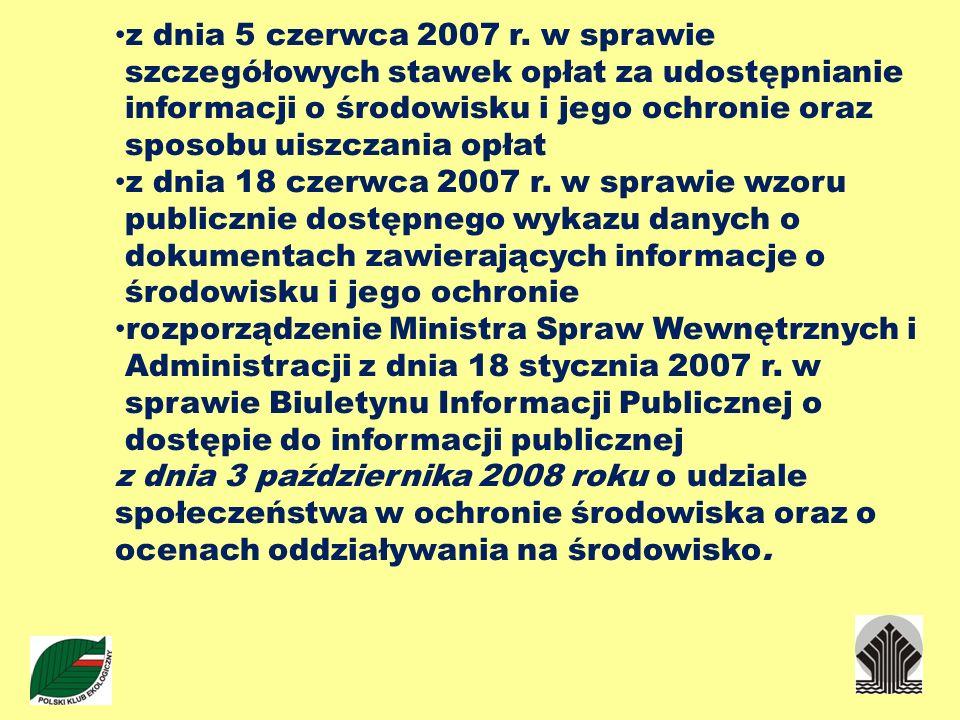 z dnia 5 czerwca 2007 r. w sprawie szczegółowych stawek opłat za udostępnianie informacji o środowisku i jego ochronie oraz sposobu uiszczania opłat z