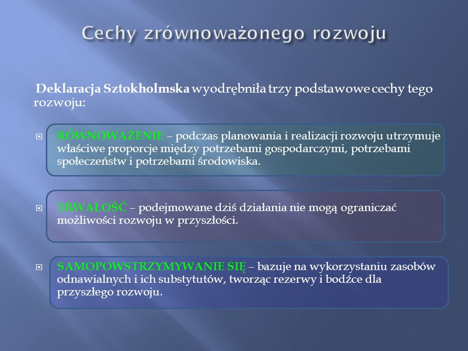 Opracowano wiele zestawów mierników zrównoważonego rozwoju.