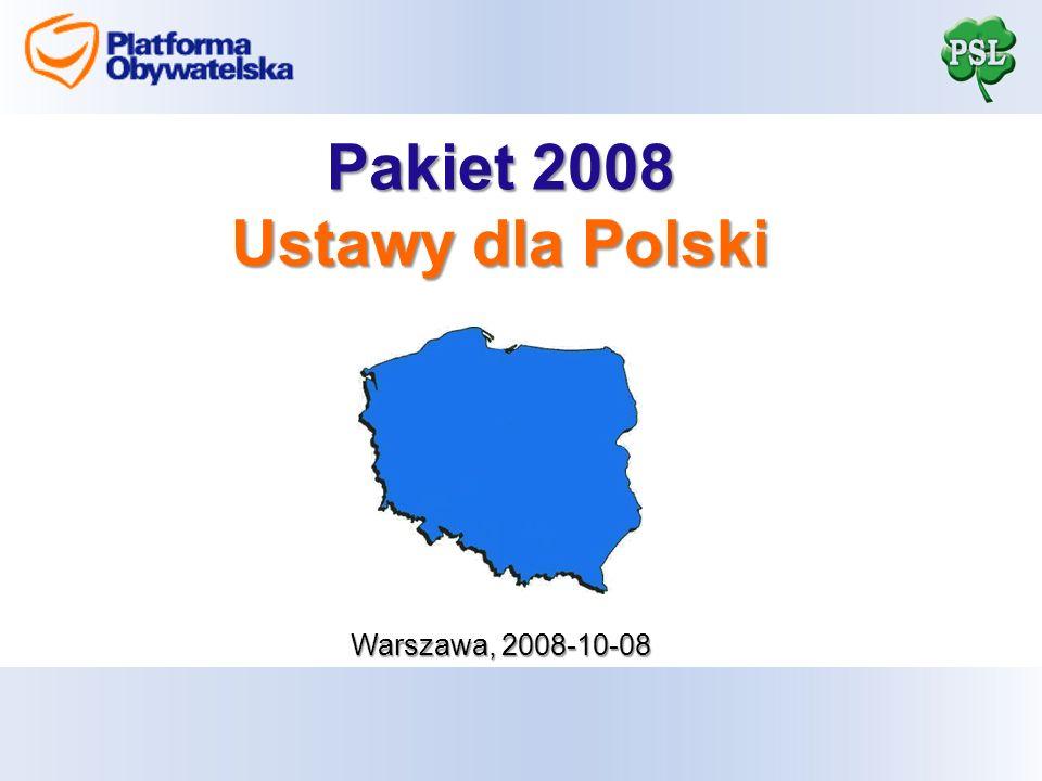 Pakiet 2008 Ustawy dla Polski Warszawa, 2008-10-08