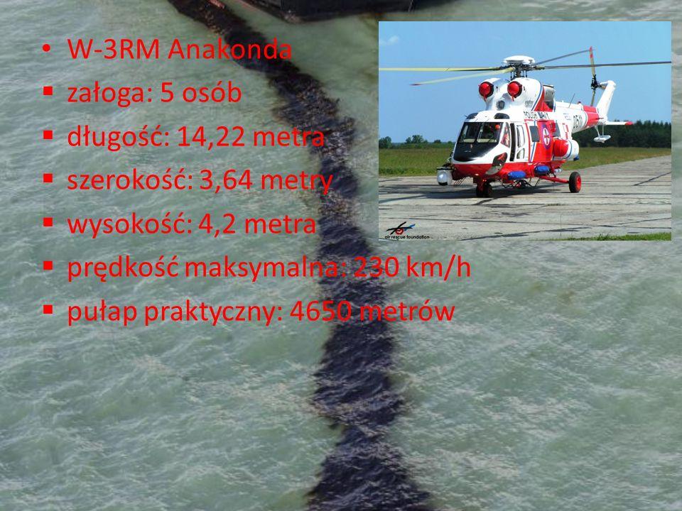 W-3RM Anakonda załoga: 5 osób długość: 14,22 metra szerokość: 3,64 metry wysokość: 4,2 metra prędkość maksymalna: 230 km/h pułap praktyczny: 4650 metr