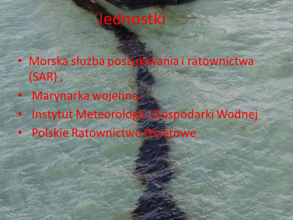 Jednostki Morska służba poszukiwania i ratownictwa (SAR), Marynarka wojenna, Instytut Meteorologii i Gospodarki Wodnej Polskie Ratownictwo Okrętowe