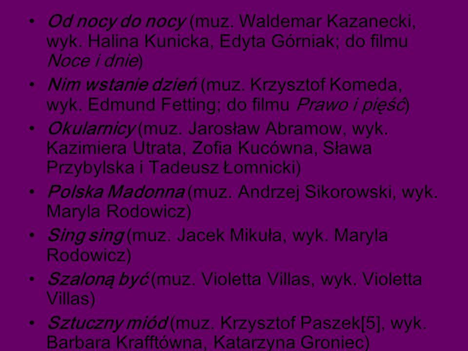 Od nocy do nocy (muz.Waldemar Kazanecki, wyk.