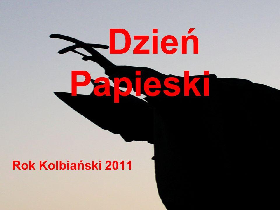 Dzień Papieski Rok Kolbiański 2011