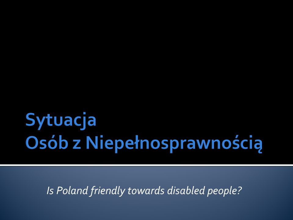 Is Poland friendly towards disabled people