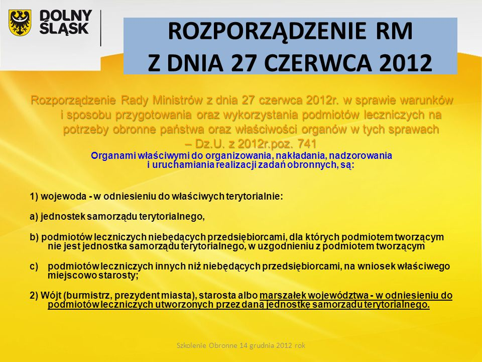 ROZPORZĄDZENIE RM Z DNIA 27 CZERWCA 2012 Rozporządzenie Rady Ministrów z dnia 27 czerwca 2012r. w sprawie warunków i sposobu przygotowania oraz wykorz