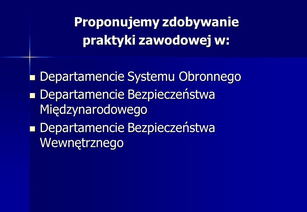 Departament Systemu Obronnego Propozycja dla osób zainteresowanych m.