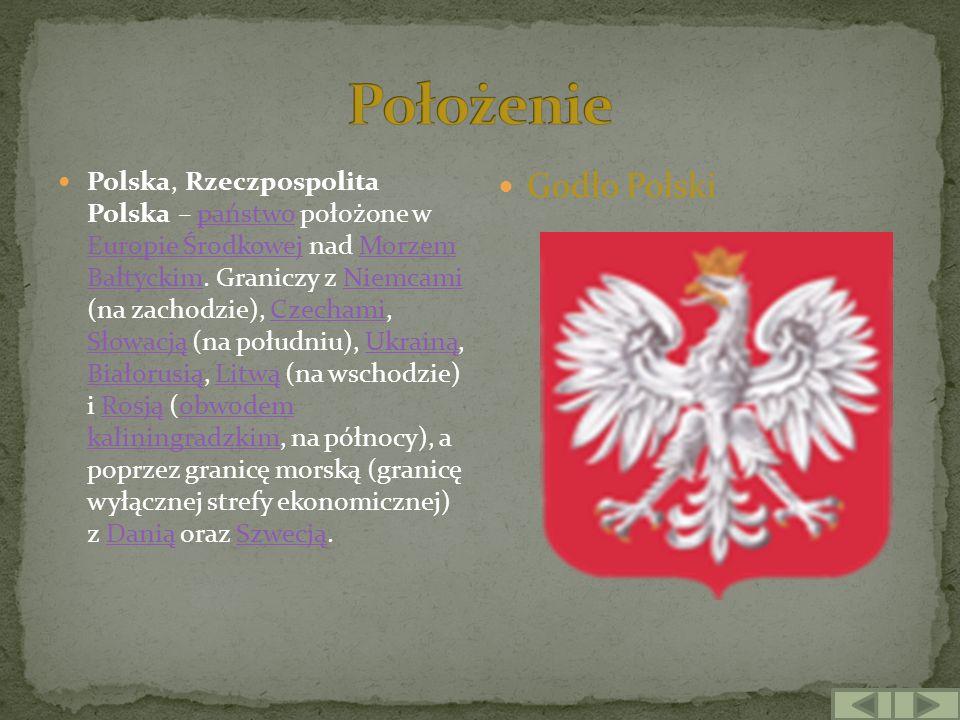 Polska, Rzeczpospolita Polska – państwo położone w Europie Środkowej nad Morzem Bałtyckim. Graniczy z Niemcami (na zachodzie), Czechami, Słowacją (na