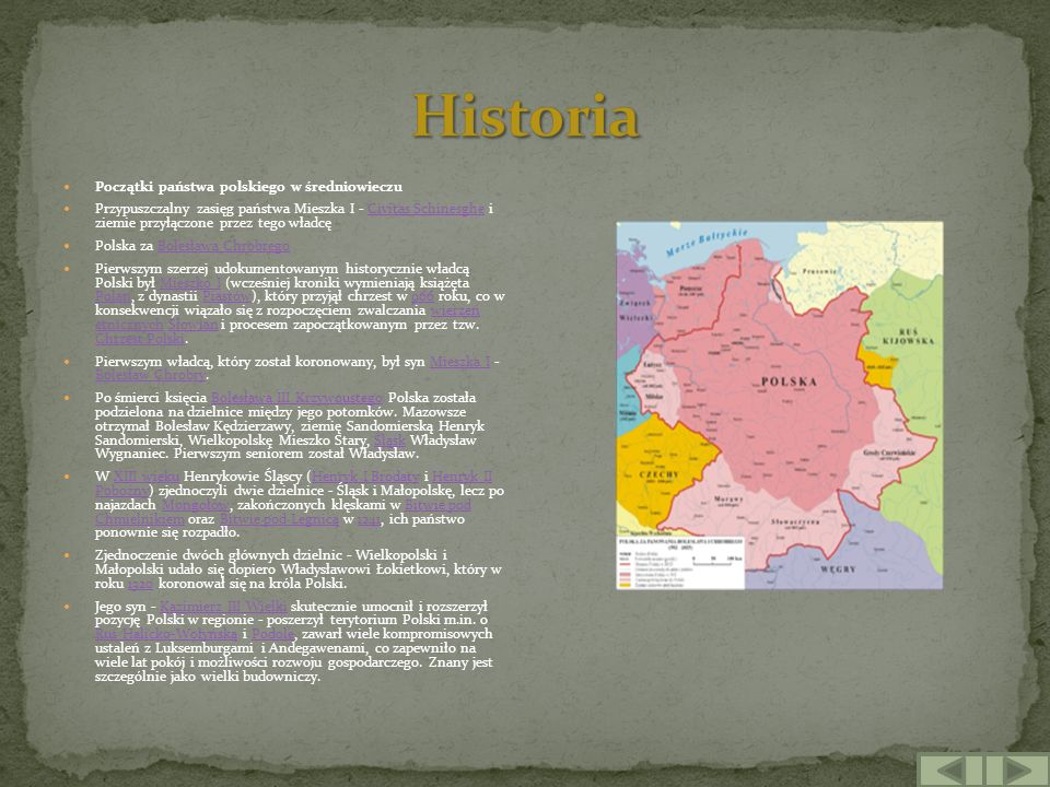 Początki państwa polskiego w średniowieczu Przypuszczalny zasięg państwa Mieszka I - Civitas Schinesghe i ziemie przyłączone przez tego władcęCivitas