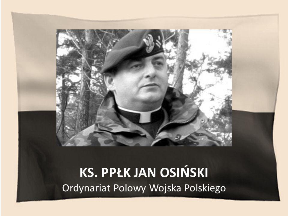 KS. PPŁK JAN OSIŃSKI Ordynariat Polowy Wojska Polskiego
