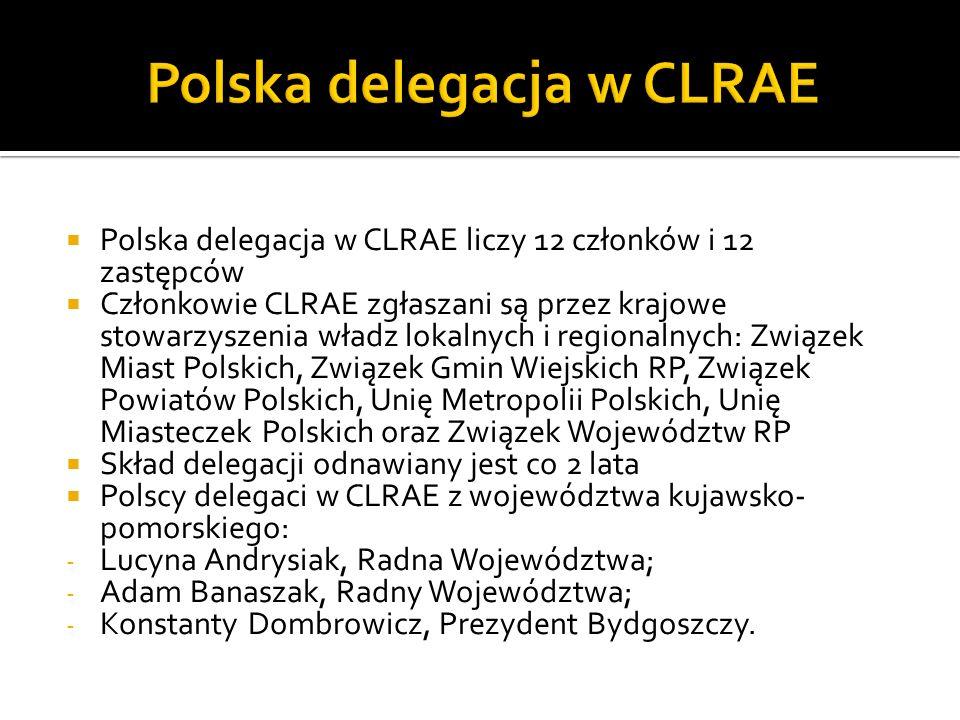 Polska delegacja w CLRAE liczy 12 członków i 12 zastępców Członkowie CLRAE zgłaszani są przez krajowe stowarzyszenia władz lokalnych i regionalnych: Z
