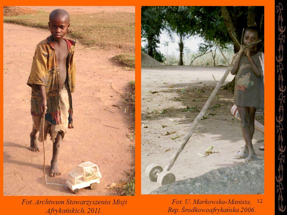 12 Fot. Archiwum Stowarzyszenia Misji Afrykańskich, 2011. Fot. U. Markowska-Manista, Rep. Środkowoafrykańska 2006.