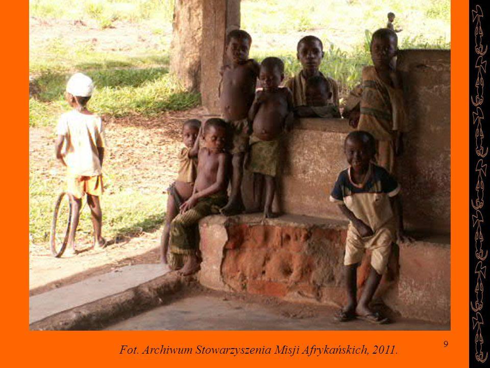 9 Fot. Archiwum Stowarzyszenia Misji Afrykańskich, 2011.