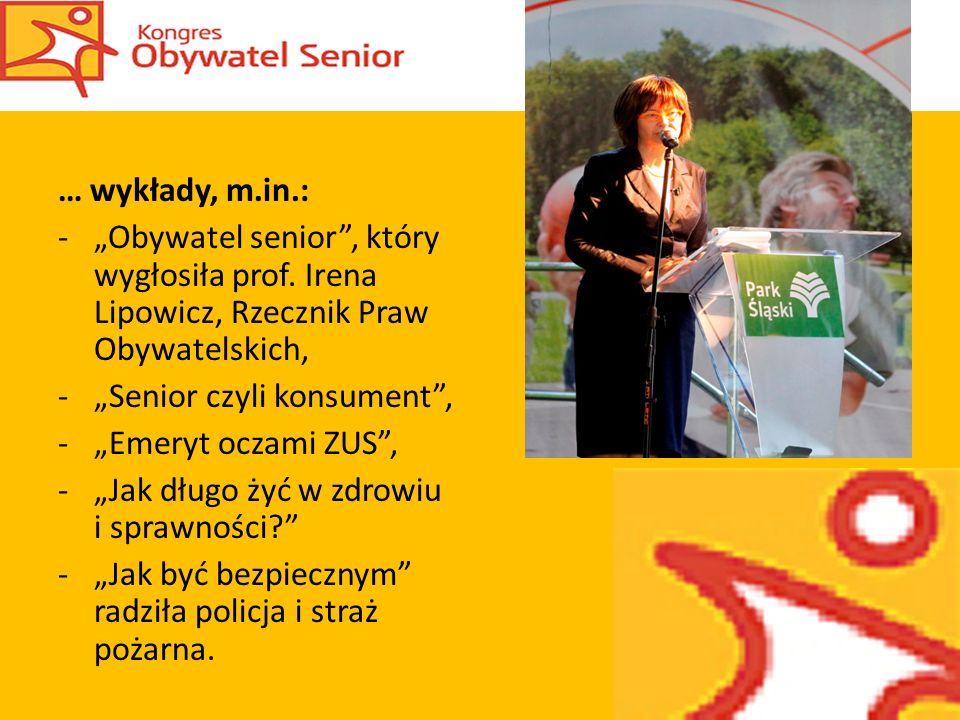 … wykłady, m.in.: -Obywatel senior, który wygłosiła prof.