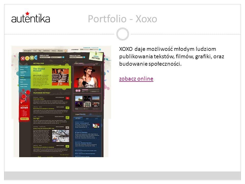 Portfolio - Xoxo XOXO daje możliwość młodym ludziom publikowania tekstów, filmów, grafiki, oraz budowanie społeczności. zobacz online