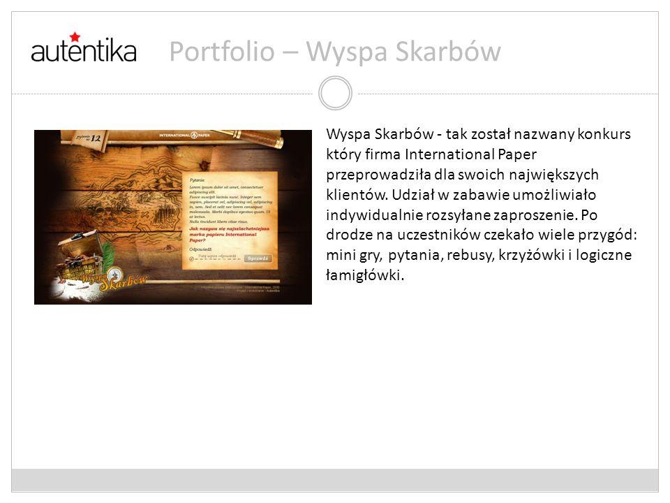 Portfolio – Wyspa Skarbów Wyspa Skarbów - tak został nazwany konkurs który firma International Paper przeprowadziła dla swoich największych klientów.