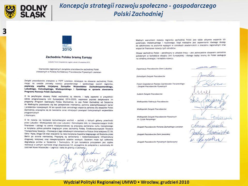 3. Dlaczego chcemy Strategii Rozwoju Polski Zachodniej 3. Dlaczego chcemy Strategii Rozwoju Polski Zachodniej (3) Wydział Polityki Regionalnej UMWD Wr