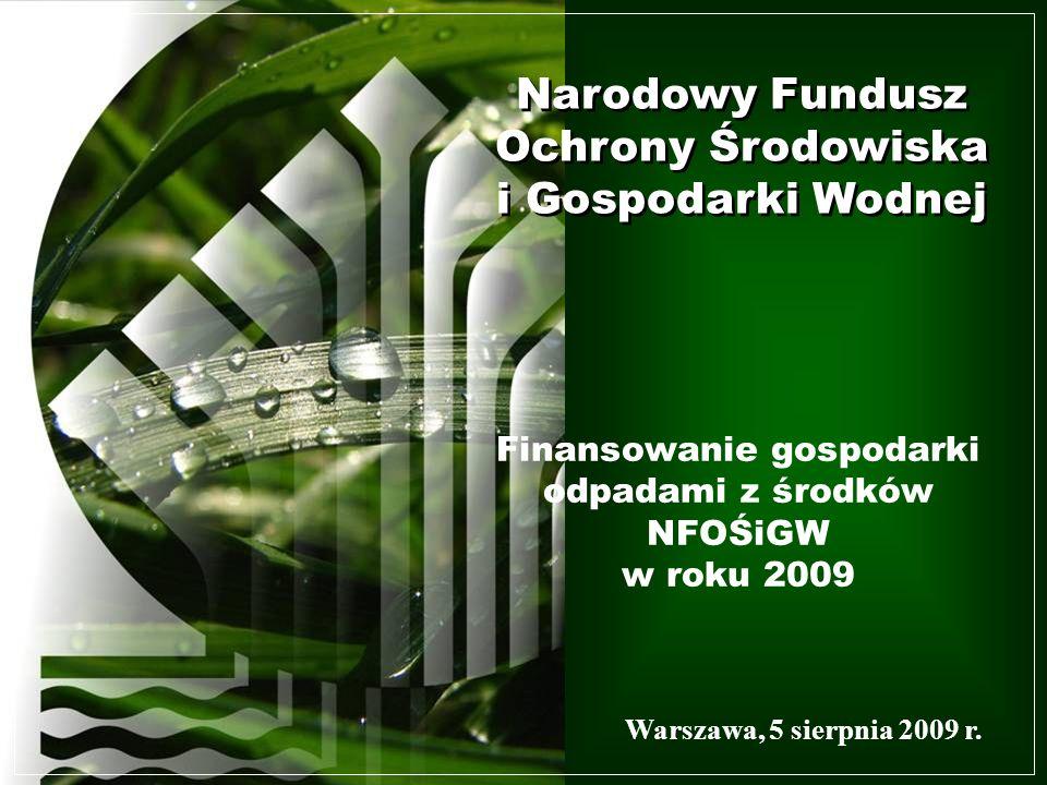 Narodowy Fundusz Ochrony Środowiska i Gospodarki Wodnej Narodowy Fundusz Ochrony Środowiska i Gospodarki Wodnej Narodowy Fundusz Ochrony Środowiska i