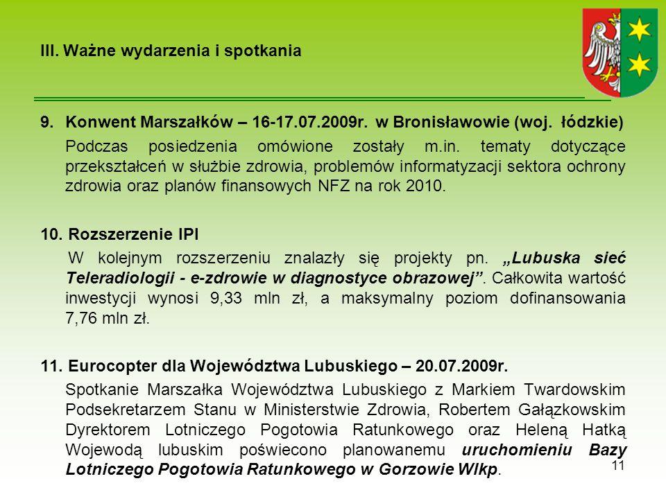 III. Ważne wydarzenia i spotkania 9.Konwent Marszałków – 16-17.07.2009r.