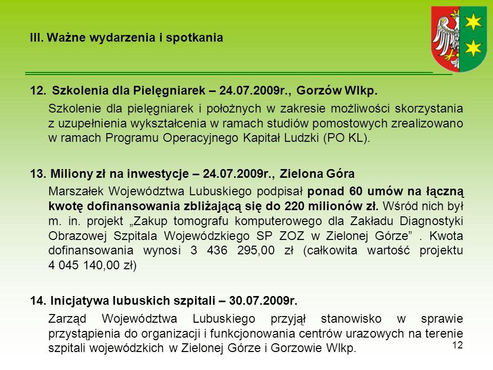 III.Ważne wydarzenia i spotkania 12. Szkolenia dla Pielęgniarek – 24.07.2009r., Gorzów Wlkp.