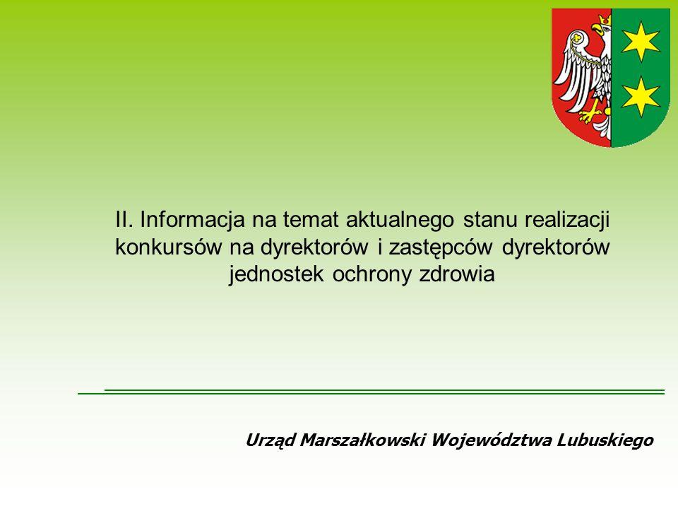 Urząd Marszałkowski Województwa Lubuskiego II.