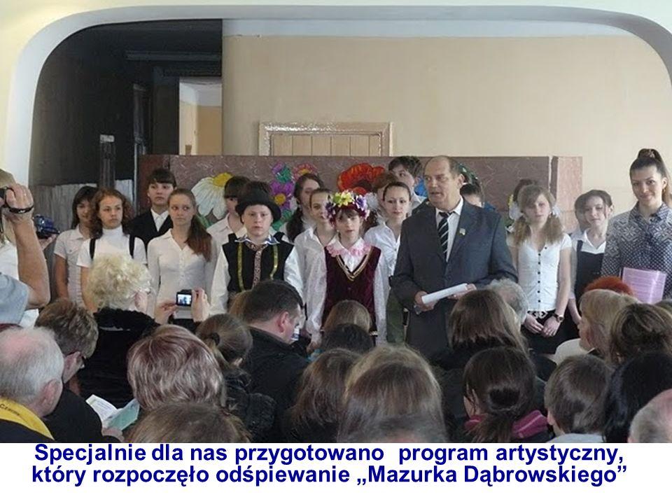 Specjalnie dla nas przygotowano program artystyczny, który rozpoczęło odśpiewanie Mazurka Dąbrowskiego