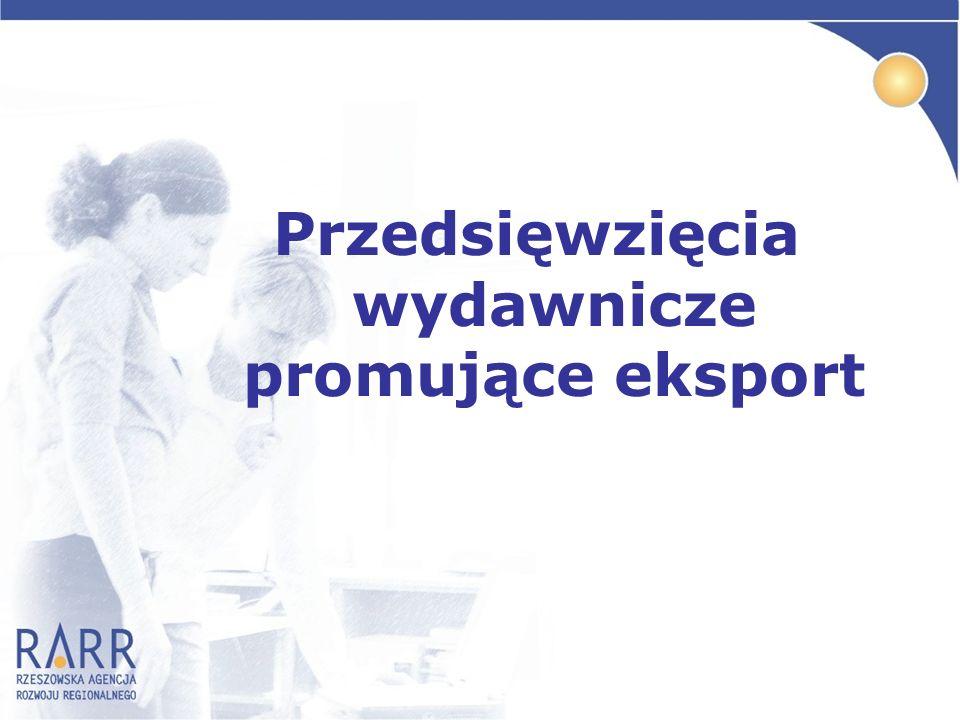 Przedsięwzięcia wydawnicze promujące eksport