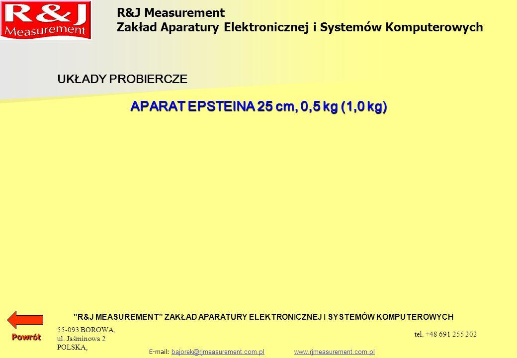 R&J Measurement Zakład Aparatury Elektronicznej i Systemów Komputerowych R&J MEASUREMENT ZAKŁAD APARATURY ELEKTRONICZNEJ I SYSTEMÓW KOMPUTEROWYCH E-mail: bajorek@rjmeasurement.com.pl www.rjmeasurement.com.plbajorek@rjmeasurement.com.plwww.rjmeasurement.com.plPowrót Aparat Epsteina 25 cm, 0,5 kg (1,0 kg) Aparat Epstein a 25 cm, 0, 5 kg wykonany jest zgodnie z normą IEC 60404-2.