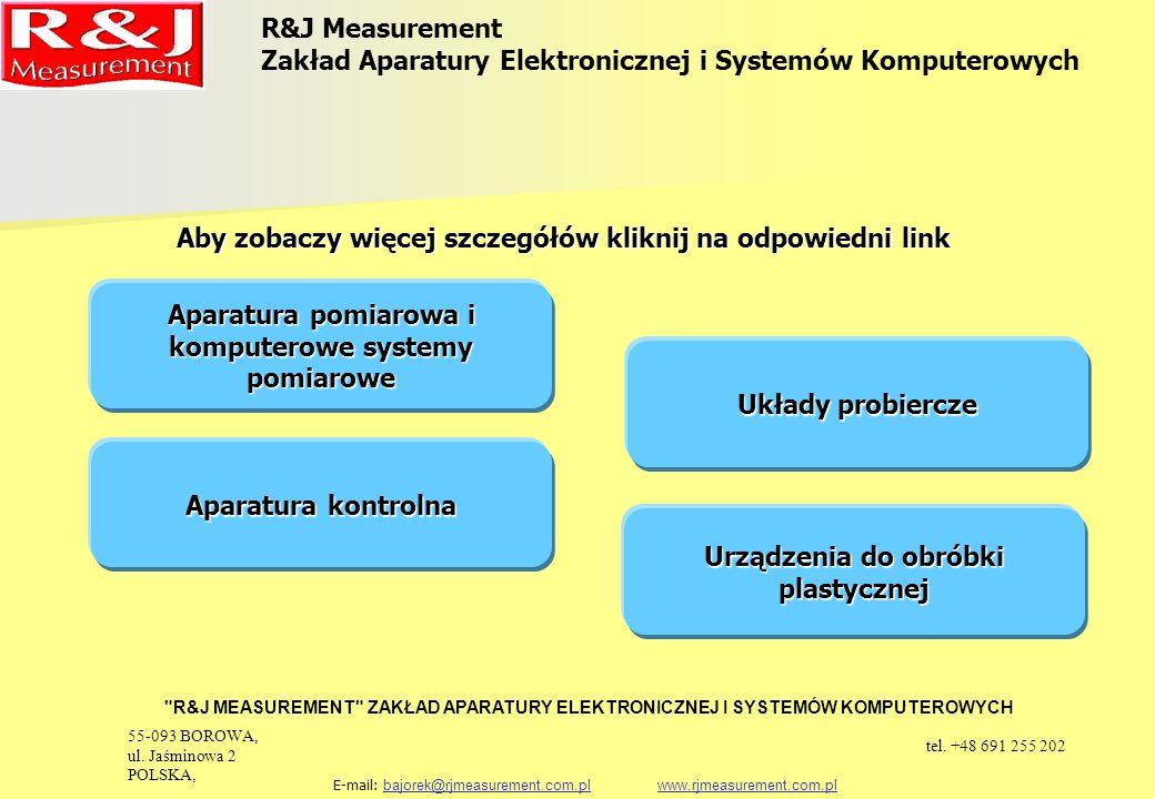 URZĄDZENIA DO BADANIA MATERIAŁÓW MAGNETYCZNIE MIĘKKICH KOMPUTEROWY SYSTEM POMIAROWY DO BADANIA DYNAMICZNYCH WŁAŚCIWOŚCI MAGNETYCZNYCH MATERIAŁÓW MAGNETYCZNIE MIĘKKICH W POLACH PRZEMIENNYCH MAG-RJJ-6.0 R&J Measurement Zakład Aparatury Elektronicznej i Systemów Komputerowych R&J MEASUREMENT ZAKŁAD APARATURY ELEKTRONICZNEJ I SYSTEMÓW KOMPUTEROWYCH E-mail: bajorek@rjmeasurement.com.pl www.rjmeasurement.com.plbajorek@rjmeasurement.com.plwww.rjmeasurement.com.plPowrót 55-093 BOROWA, ul.