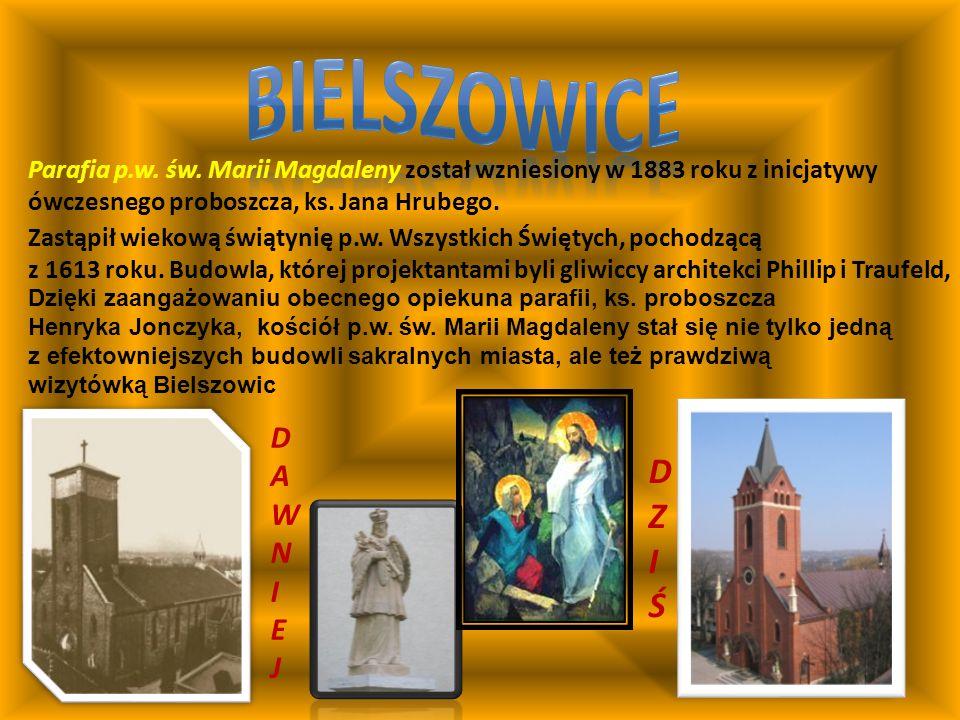 Parafia p.w. św. Marii Magdaleny został wzniesiony w 1883 roku z inicjatywy ówczesnego proboszcza, ks. Jana Hrubego. Zastąpił wiekową świątynię p.w. W