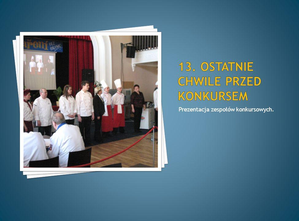 Prezentacja zespołów konkursowych.