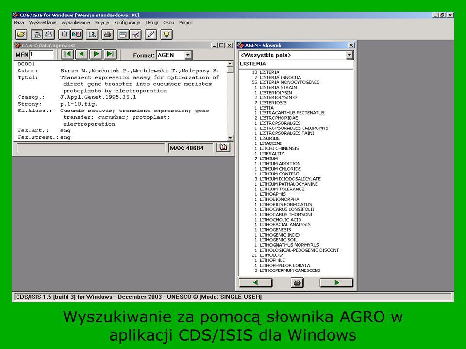 Wyszukiwanie za pomocą słownika AGRO w aplikacji CDS/ISIS dla Windows