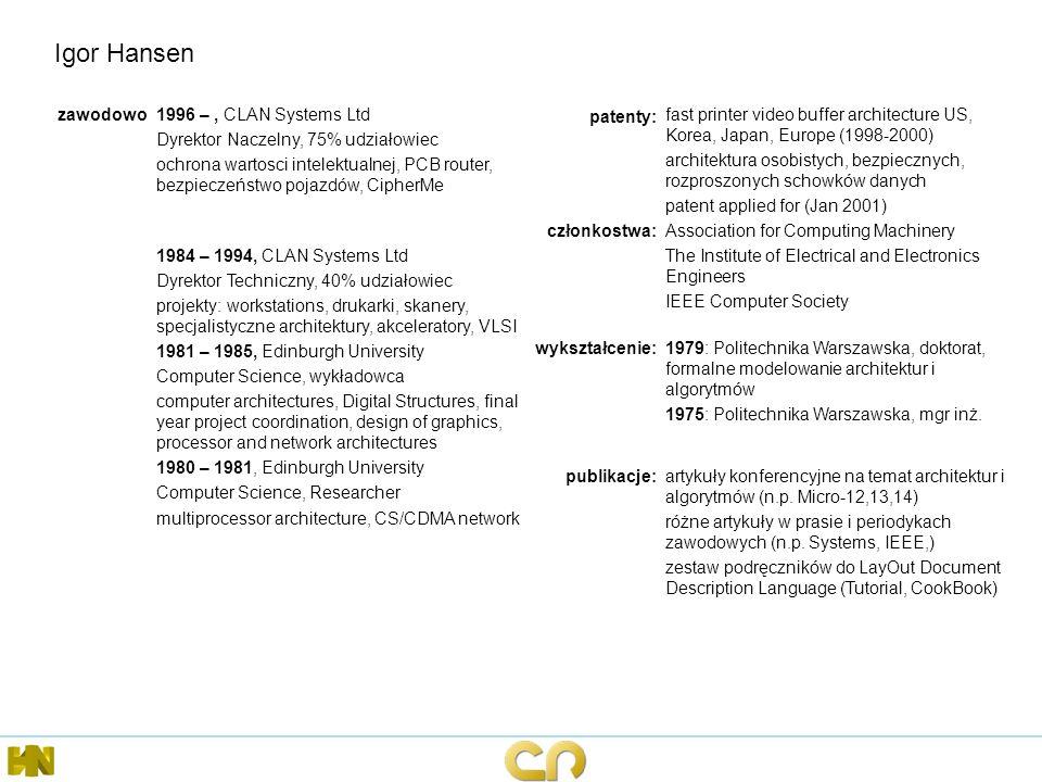 zawodowo1996 –, CLAN Systems Ltd Dyrektor Naczelny, 75% udziałowiec ochrona wartosci intelektualnej, PCB router, bezpieczeństwo pojazdów, CipherMe pat