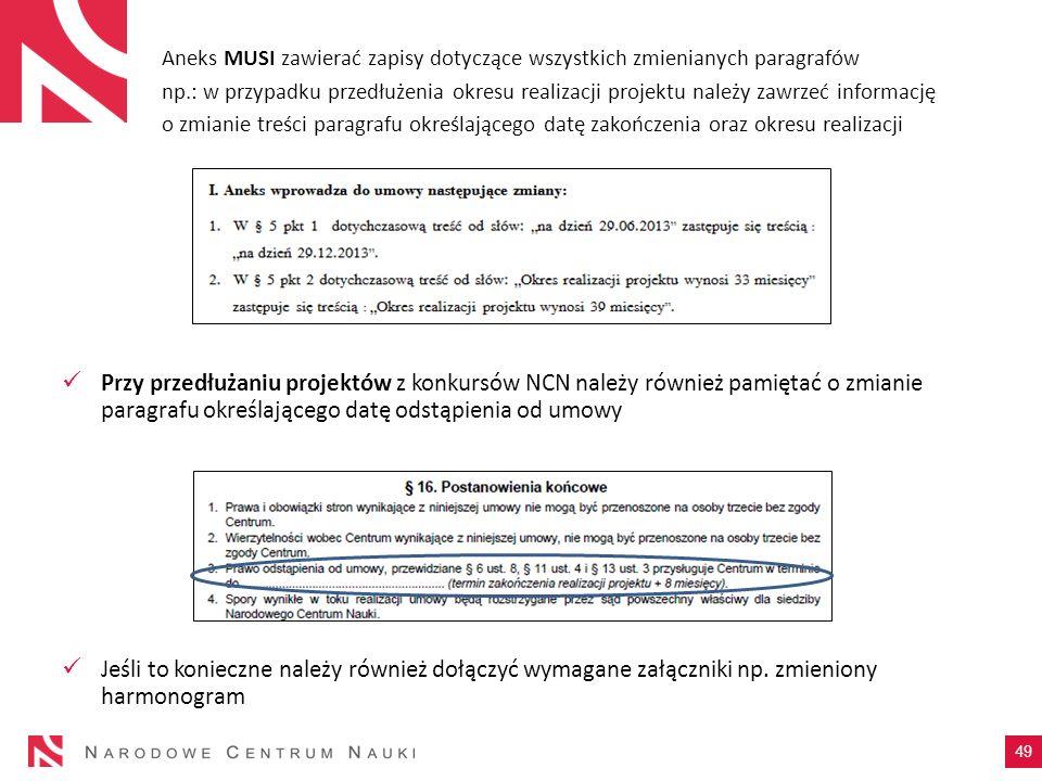 Przy przedłużaniu projektów z konkursów NCN należy również pamiętać o zmianie paragrafu określającego datę odstąpienia od umowy Jeśli to konieczne nal